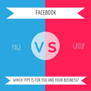 FACEBOOK Page versus Group